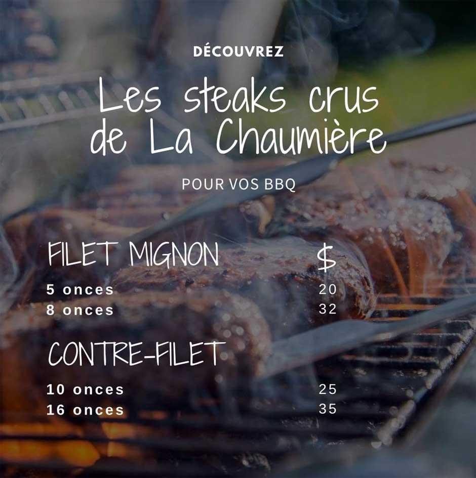 Les Steaks Crus du Restaurant La Chaumière